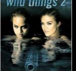 映画ワイルドシングス2 あらすじと結末|ネタバレのストーリー内容